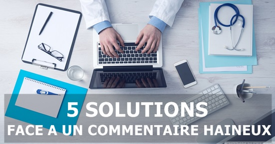 5 solutions commentaire haineux
