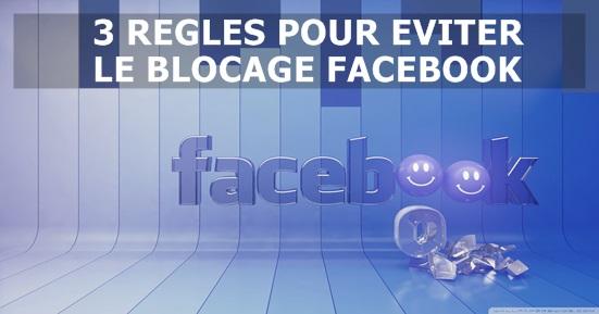 Blocage Facebook 3 règles