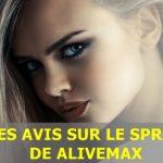 Le Spray AliveMax, les avis des utilisateurs et la méthode pour obtenir vos 5 premiers clients