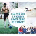 La boisson Power Drink XS de Amway est-elle de bonne qualité ?