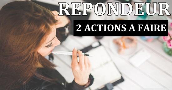 Répondeur 2 actions à faire
