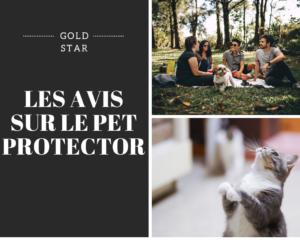 LES AVIS SUR LE PET PROTECTOR - www.reussirsonmlm.com
