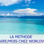 Le voyage MLM : La méthode pour avoir 1 nouvelle personne par mois dans votre équipe chez Worldventures