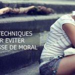 Explorez les 2 techniques pour éviter une baisse de moral fréquente