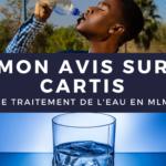 Mon Avis CARTIS : quand le traitement de l'eau devient une opportunité MLM…