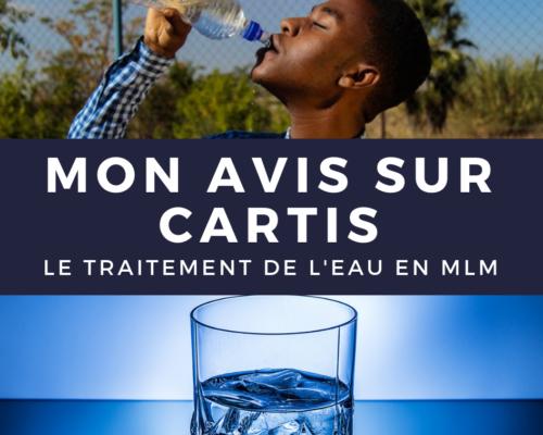 Avis Cartis traitement eau - www.reussirsonmlm.com