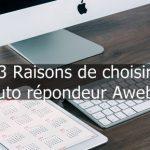 L'auto répondeur Aweber, 3 raisons pour lesquelles je vous le recommande pour le webmarketing ?