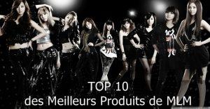 Top 10 produits MLM