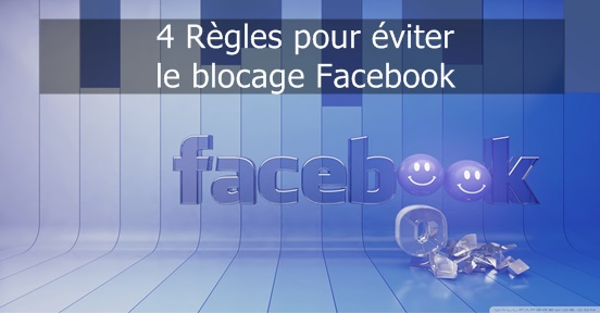 4 règles blocage Facebook