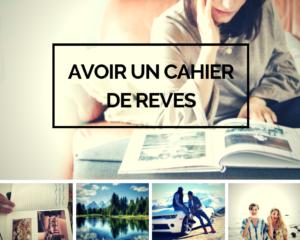 Avoir un cahier de rêves - www.reussirsonmlm.com