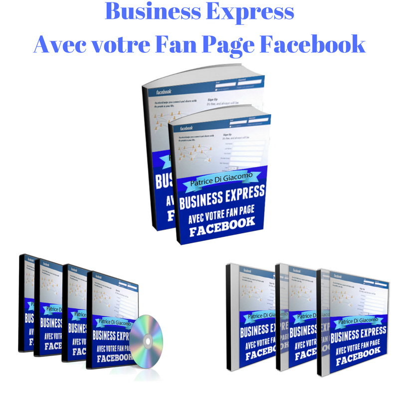 Business Express Monétisez Fan Page