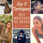 Découvrez les 5 Tactiques des Briseurs de Rêves et les 6 Comportements à Adopter pour les Déjouer