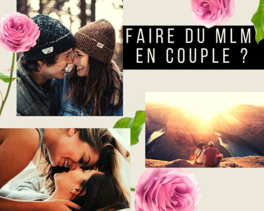 FAIRE DU MLM A 2 EN COUPLE - www.reussirsonmlm.com