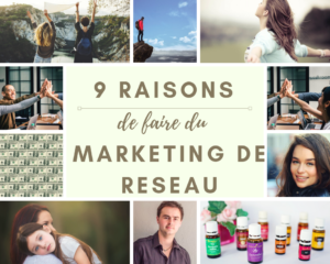 Pourquoi adopter le marketing de réseau 9 raisons - www.reussirsonmlm.com