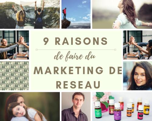 Pourquoi adopter le marketing de réseau 9 raisons - www.reussirsonmlm.com