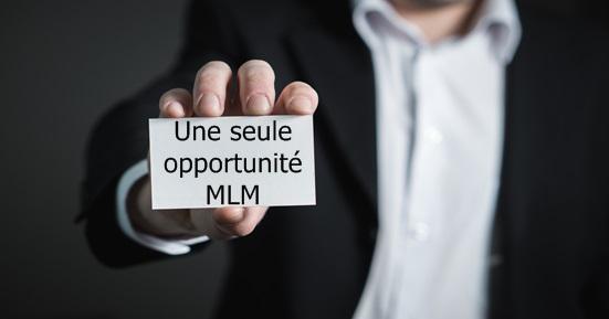 une seule opportunité MLM