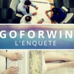 GoForWin, le Business en Ligne de 2018 ? Lisez ATTENTIVEMENT avant de prendre votre Décision !