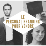 Comment Prospecter par le Personal Branding ? Lisez bien avant de commencer votre Stratégie Marketing de Prospection…