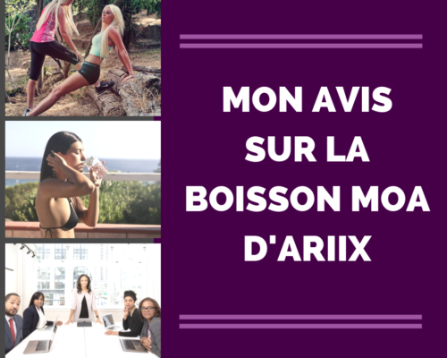 Boisson MOA Ariix - www.reussirsonmlm.com