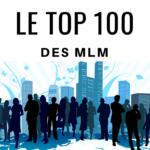 Le top 100 entreprises MLM 2018 : votre entreprise est-elle présente ?