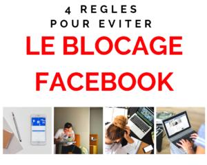 4 règles blocage Facebook - www.reussirsonmlm.com