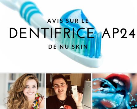 DENTIFRICE AP24 Nu Skin avis et test - www.reussirsonmlm.com