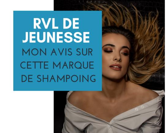 Marque de Shampoing RVL DE JEUNESSE GLOBAL - www.reussirsonmlm.com