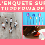 Tupperware : les Boites Légendaires toujours d'actualité ?