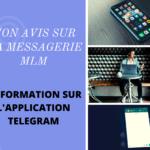 Application Telegram : Mon avis sur la Formation Ma Messagerie MLM