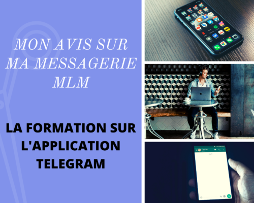 MON AVIS SUR MA MESSAGERIE MLM Application Telegram - www.reussirsonmlm.com