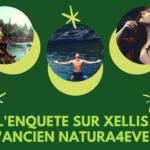 Enquête sur XELLISS, l'ancien NATURA4EVER : Opportunité Sérieuse ou à Eviter ?