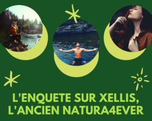 L'Enquête sur Xelliss l'ancien Natura4ever - www.reussirsonmlm.com